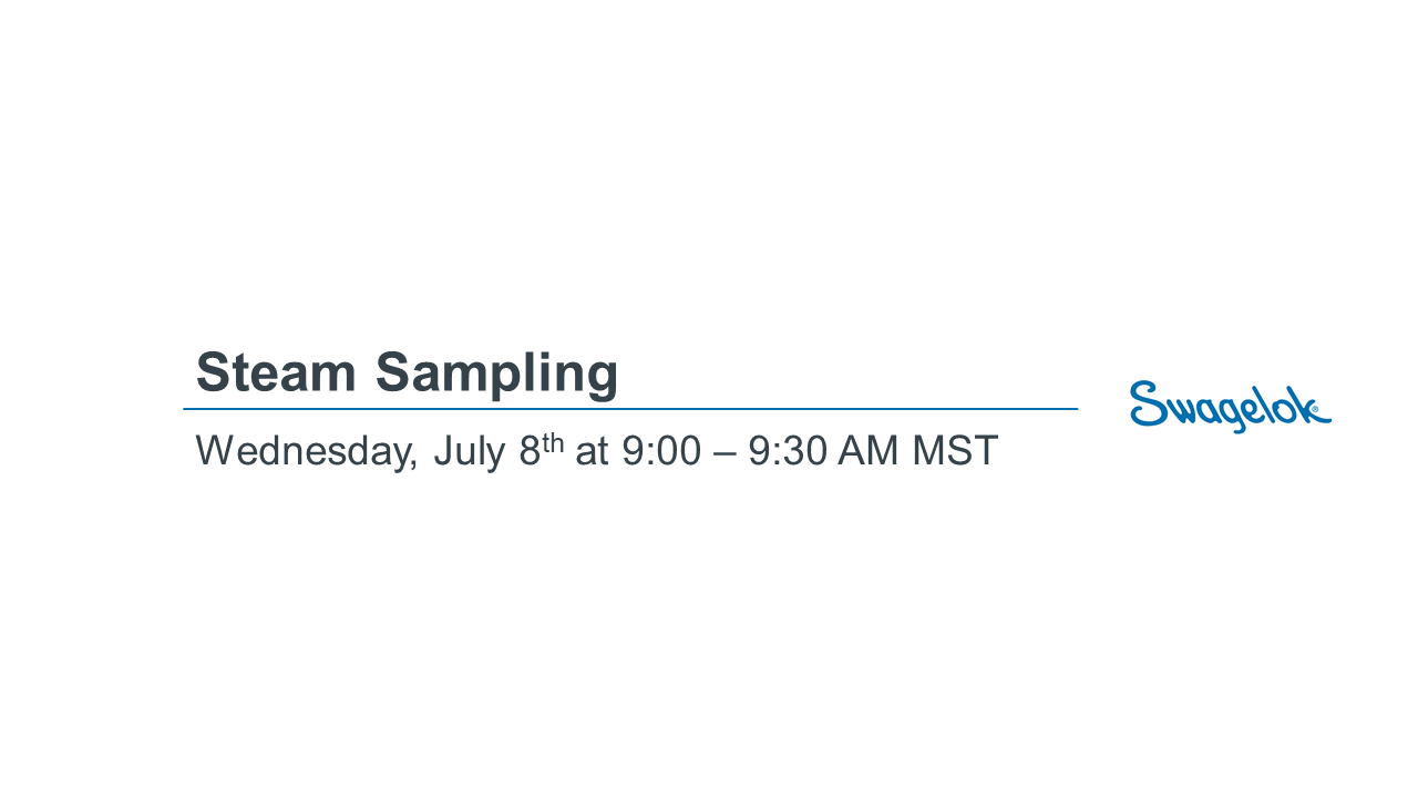 Steam Sampling Webinar - 07.08.2020