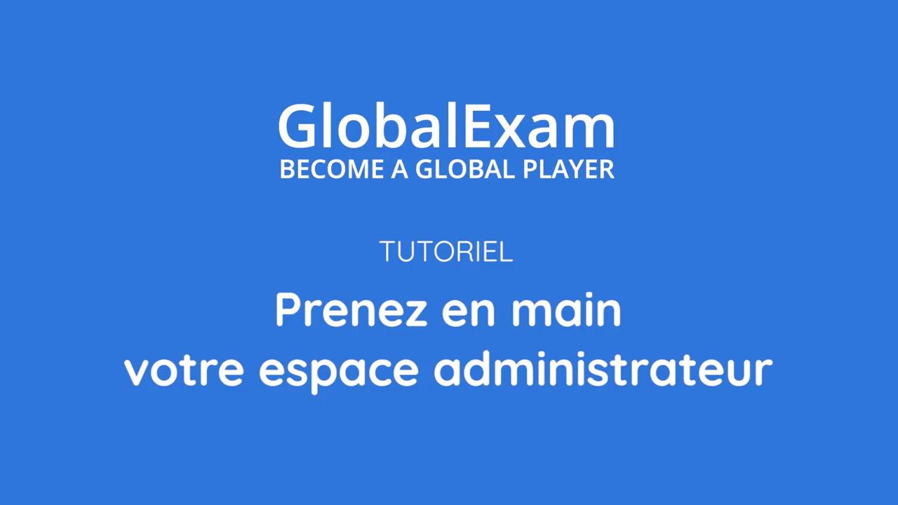Comment piloter vos formations en ligne sur GlobalExam _ (1)
