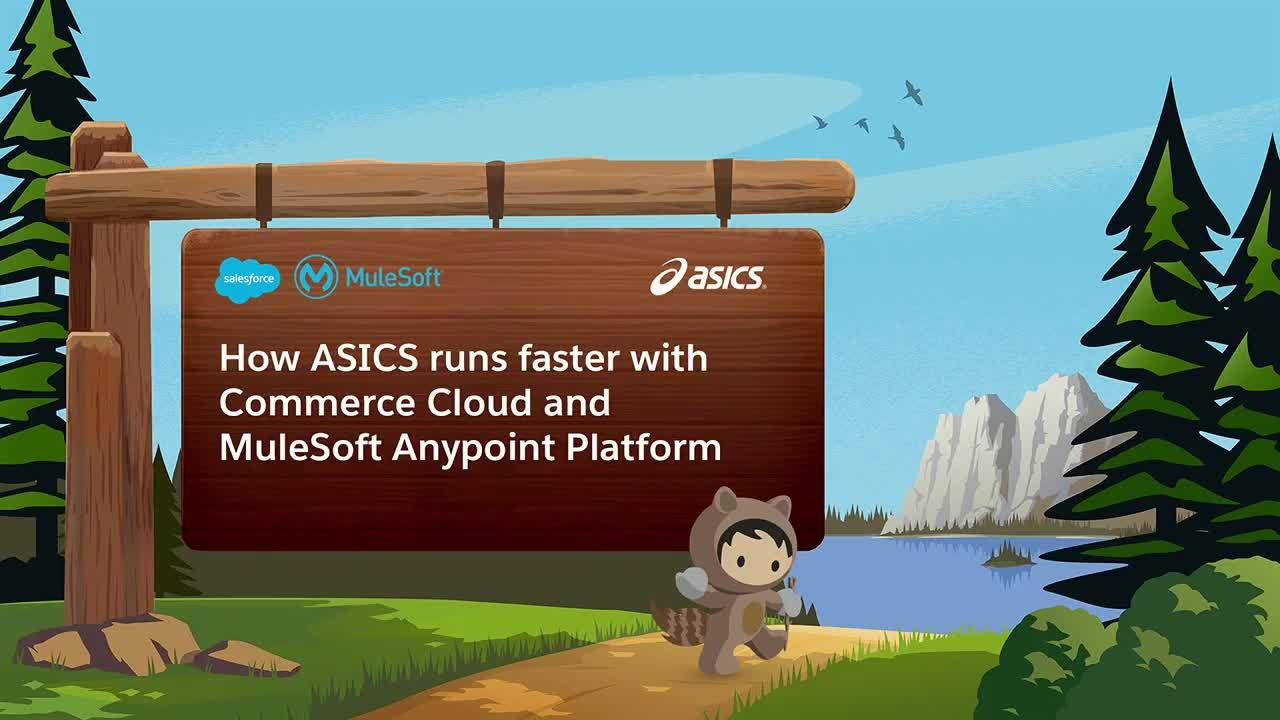 Dreamforce 2018: Unified commerce at ASICS with MuleSoft's Anypoint Platform
