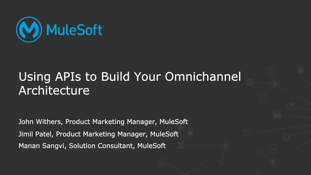 Webinar: Using APIs to build your omnichannel architecture