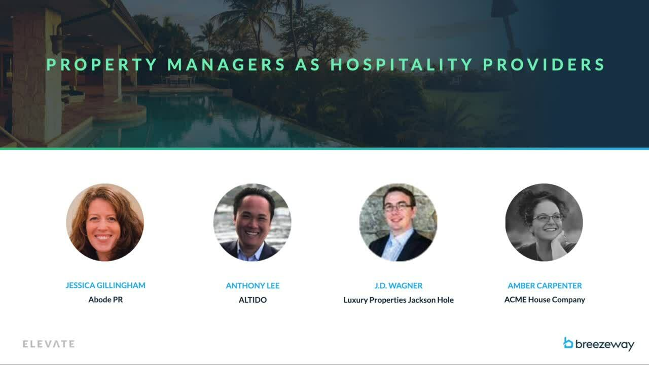 Property Managers As Hospitality Providers