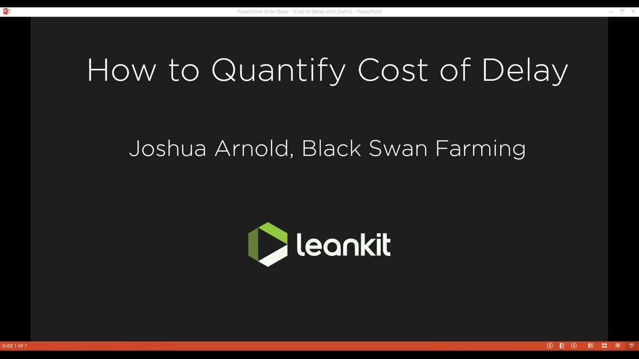 Video: Webinar: How to Quantify Cost of Delay with Joshua Arnold