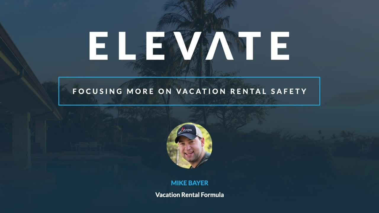 Focusing More On Vacation Rental Safety