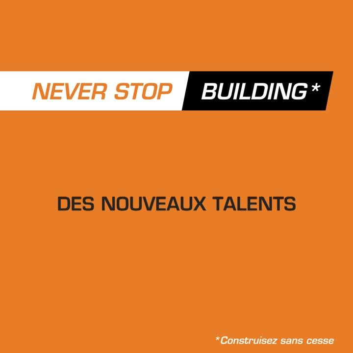 Animation Campagne Never Stop Building