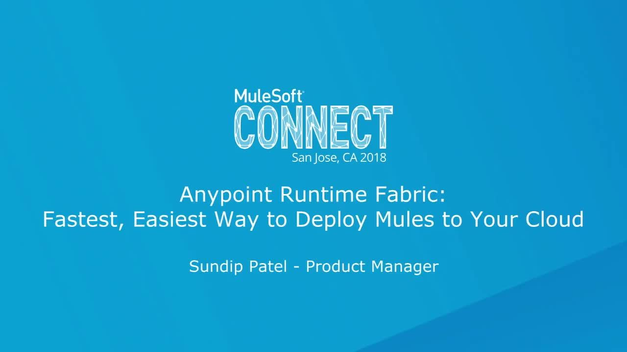CONNECT 2018: Fastest and easiest way to deploy mules to your cloud_1