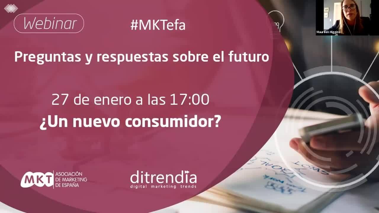 Webinar MKTefa  Un nuevo consumidor-ditrendia