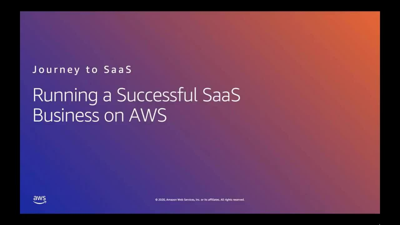 Running a Successful SaaS Business on AWS Customer Panel Webinar