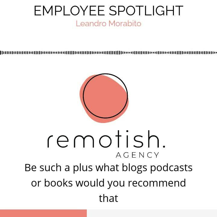 Remotish Employee Spotlight - Leo