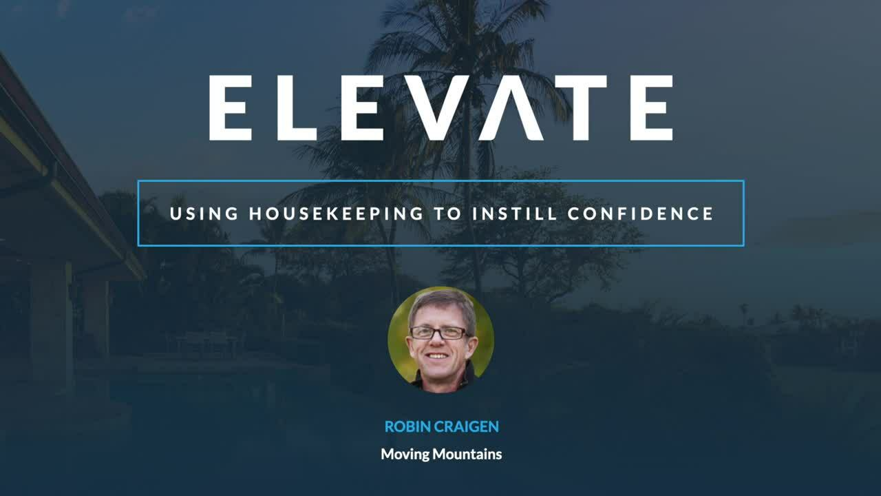 Using Housekeeping to Instill Confidence
