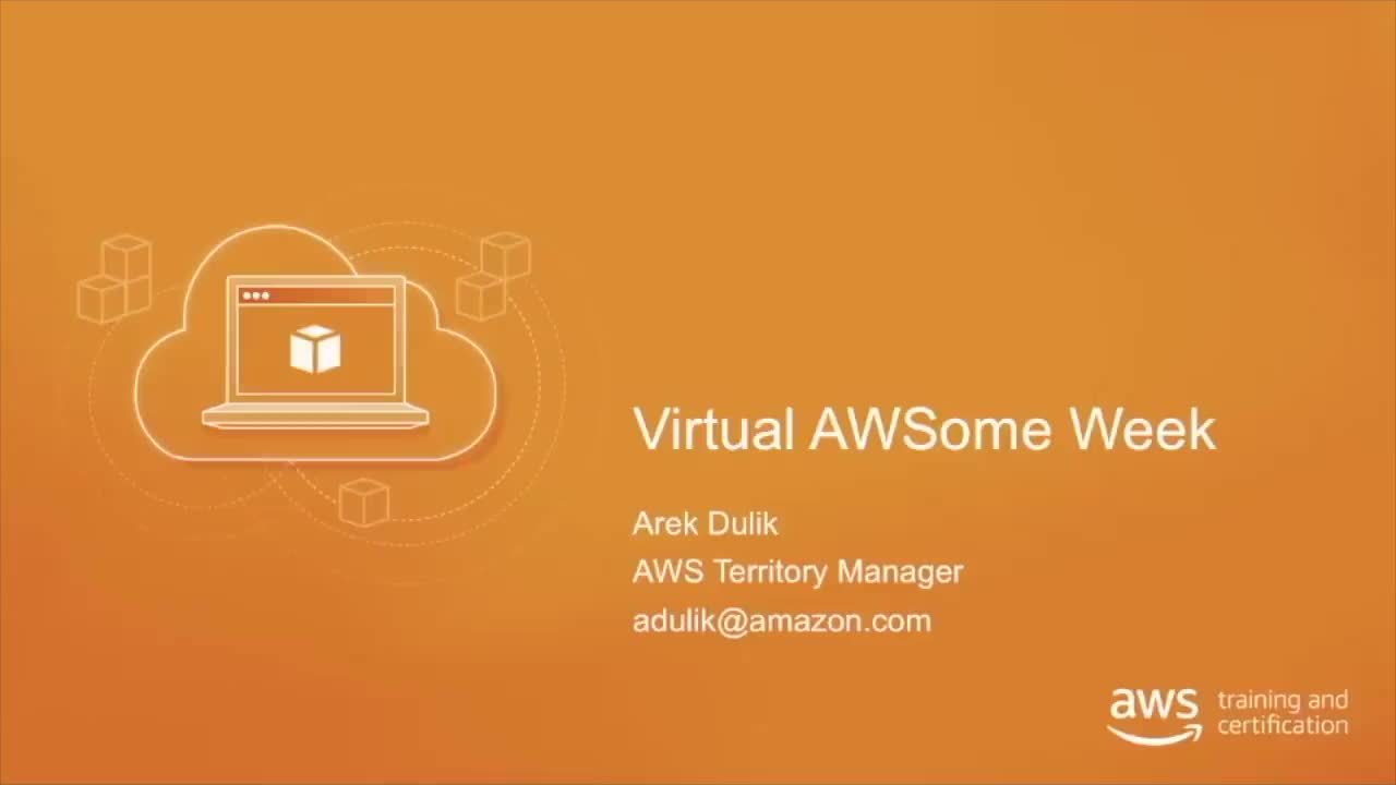 September 17 10:00 - 11:00 CET | Welcome, AWS Introduction, Foundations and Infrastructure Services (in Polish)