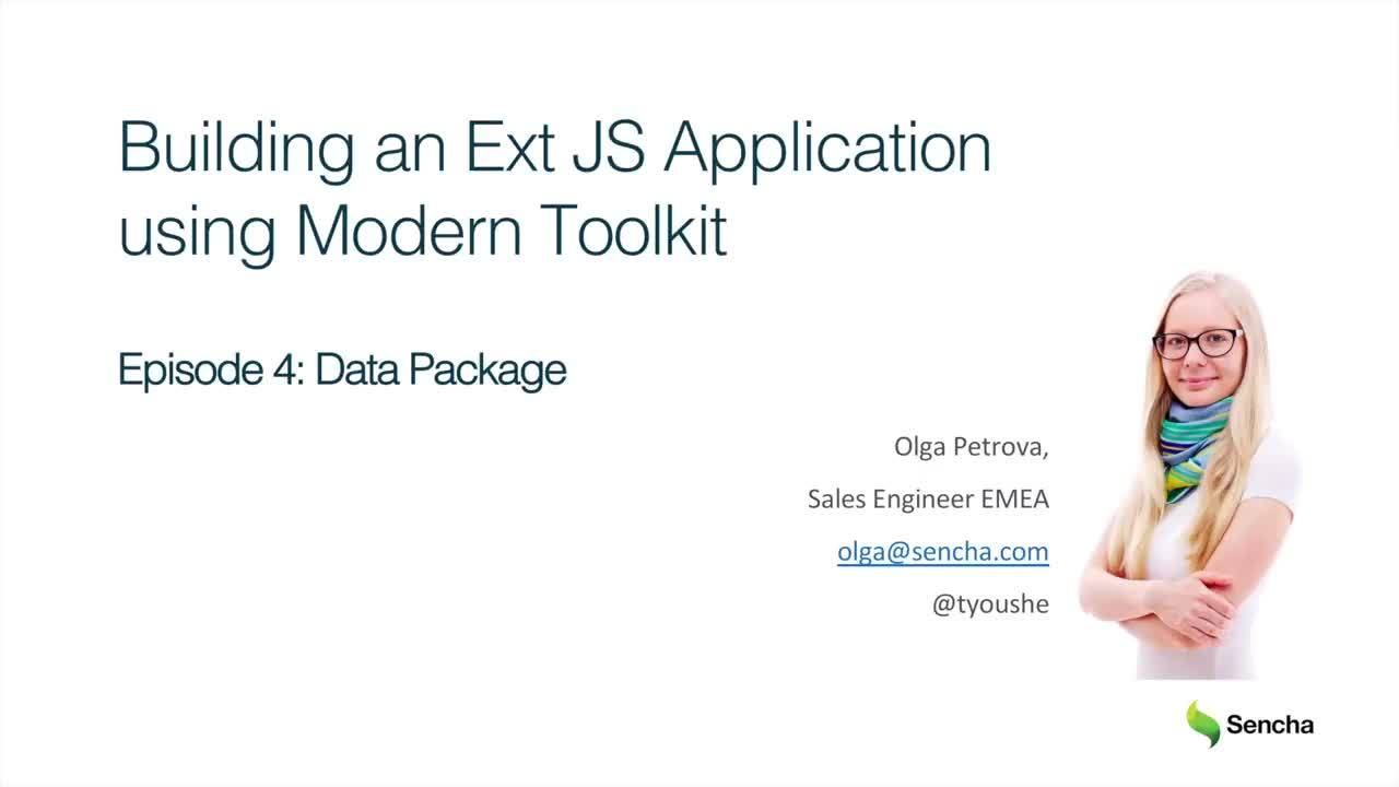 Data Package: Building an Ext JS Application Using Modern Toolkit