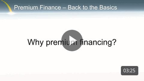 Premium Finance - Why premium financing