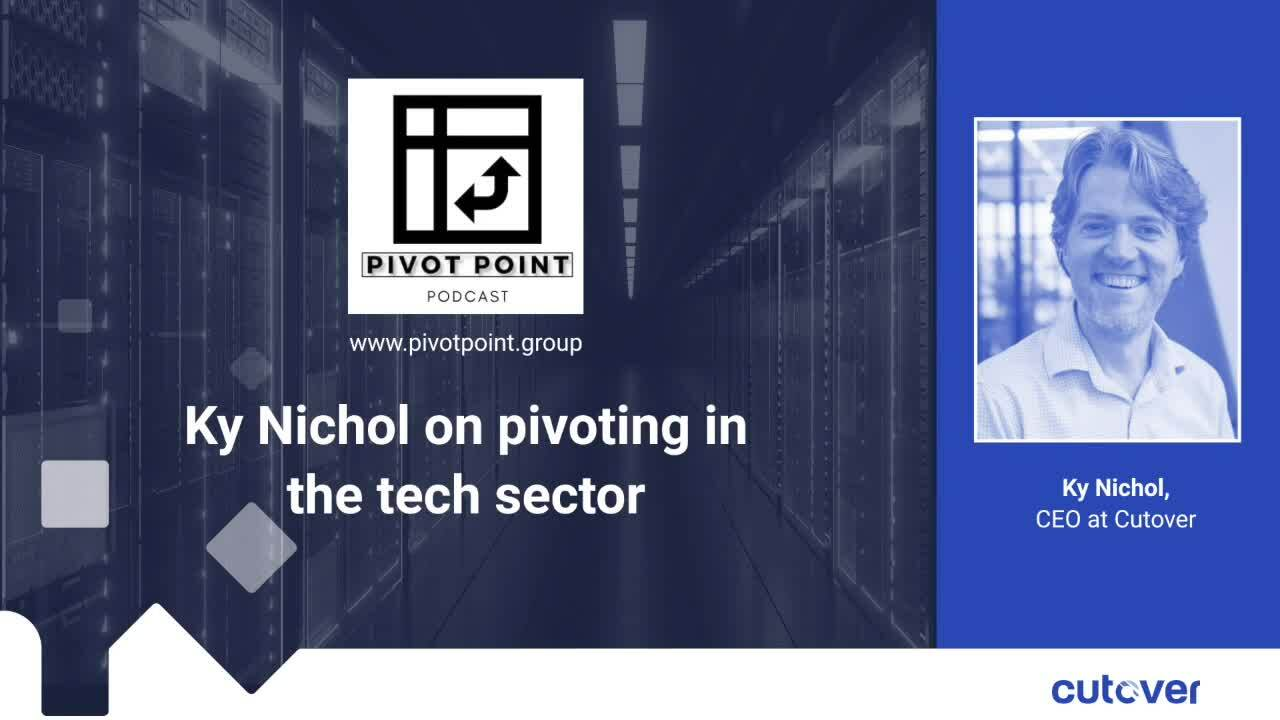 Ky Nichol on pivoting in the tech sector (Pivot Point podcast)