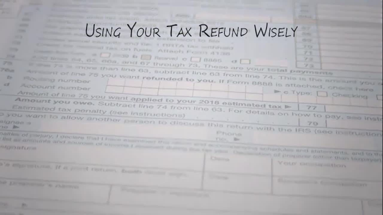 MMM Using your tax refund wisely 02-12-18