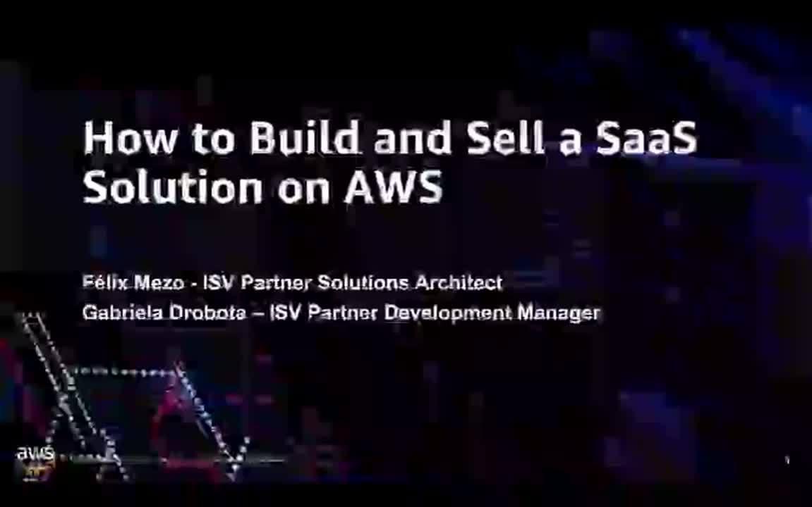 Webinar: Como construir y vender una solucion SaaS en AWS