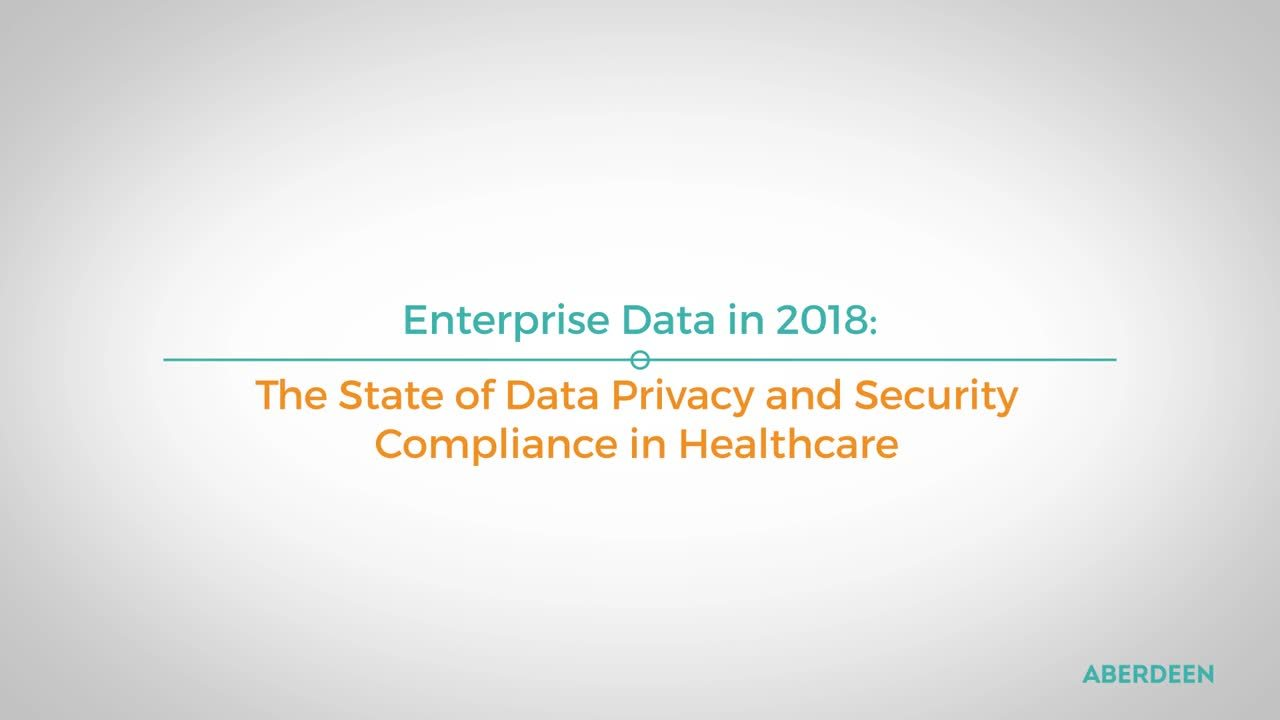 The State of Data Privacy and Security Compliance in Healthcare