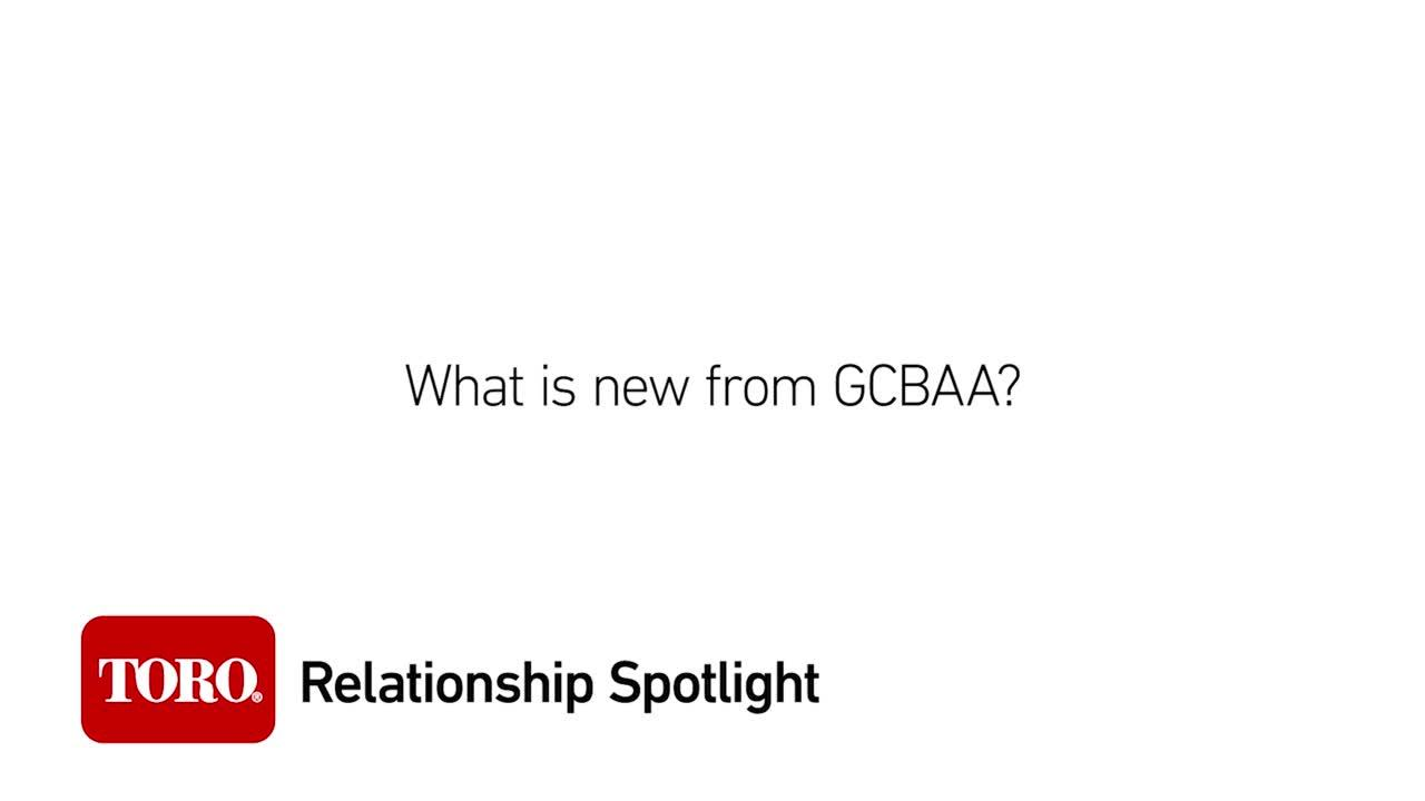 Relationship Spotlight: What is new from GCBAA?