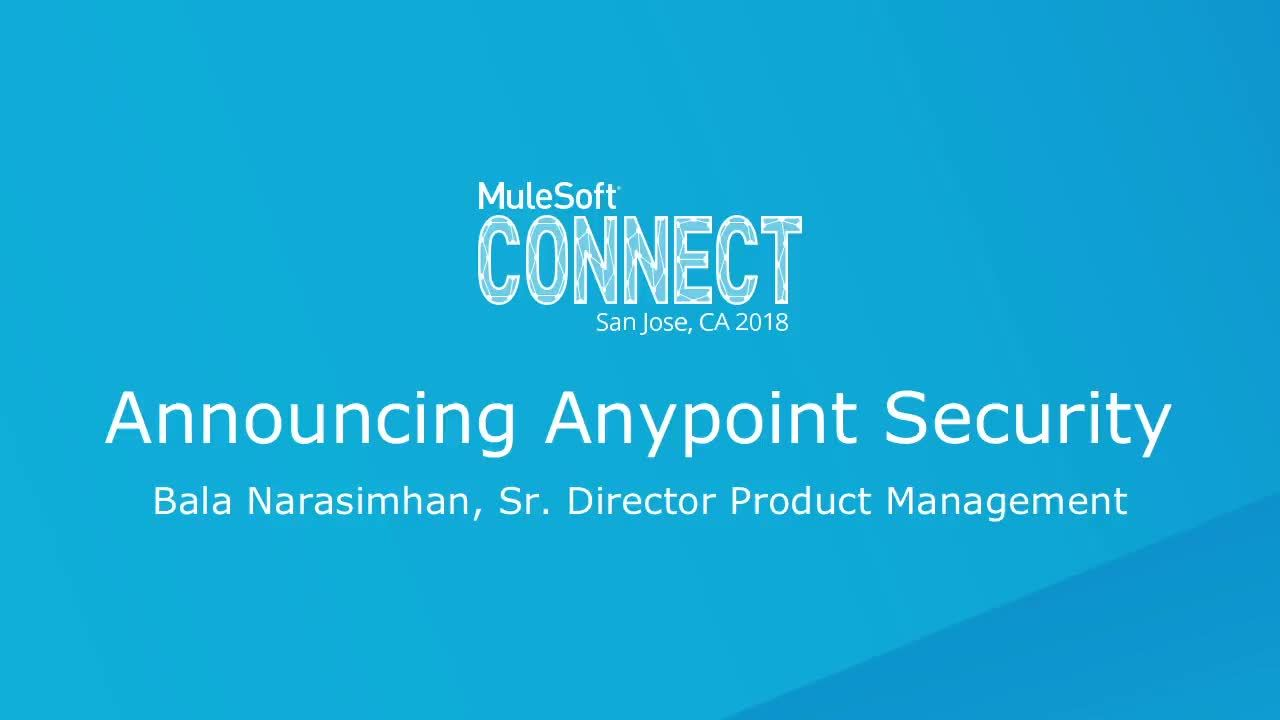 CONNECT 2018: Security and Anypoint Platform