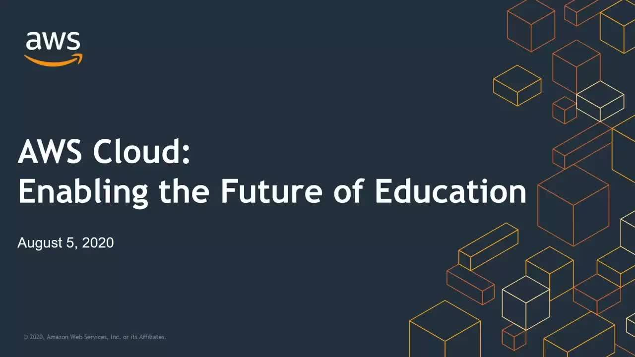 AWS Cloud: Enabling the future of education
