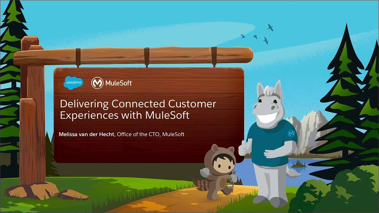 Dreamforce 2018: Deliver connected customer experiences with MuleSoft