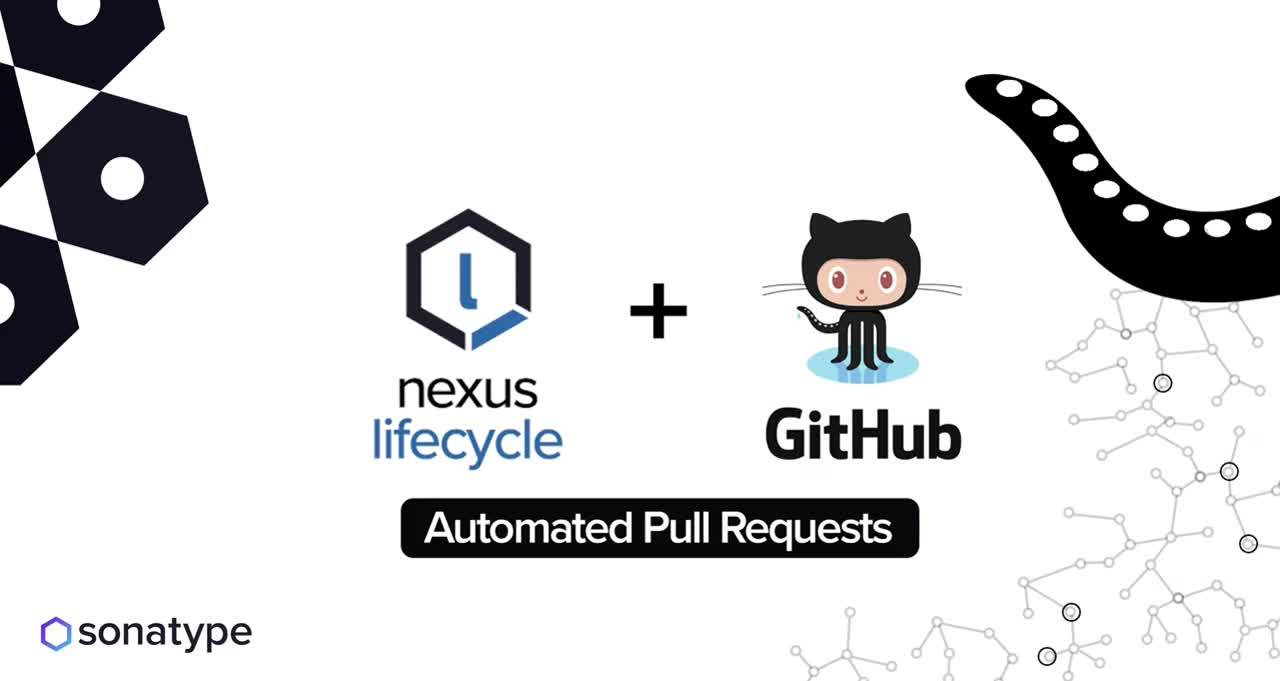 Nexus Lifecycle: Automated Pull Requests in GitHub