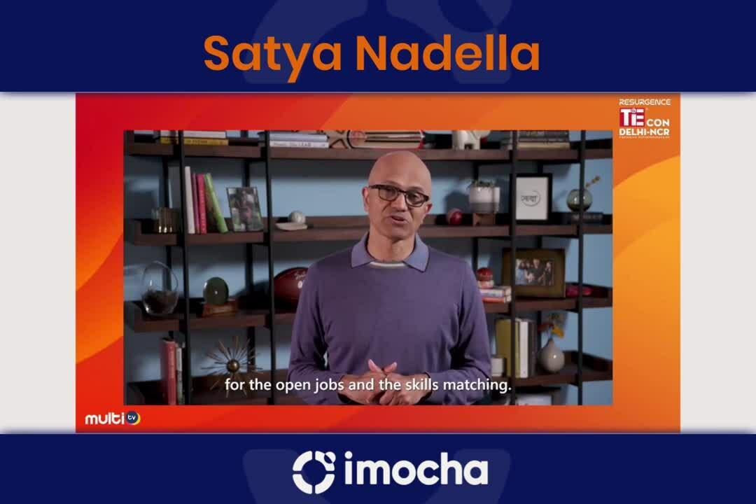 Satya Nadel about Imocha