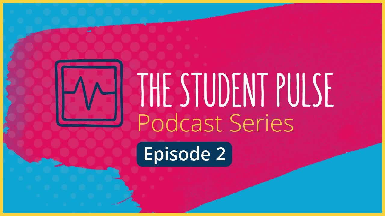Episode 2: The Importance of Authenticity: A Student Perspective
