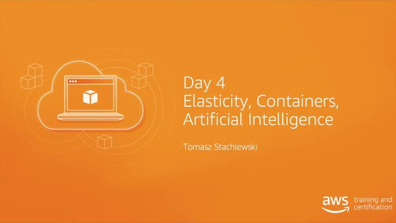 September 20 10:00 - 11:00 CET | Elasticity, Containers, Artificial Intelligence and Course Wrap up (in Polish)