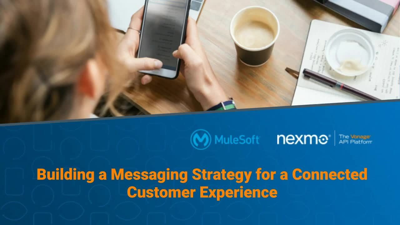 Webinar: Building a mobile strategy for a connected customer experience