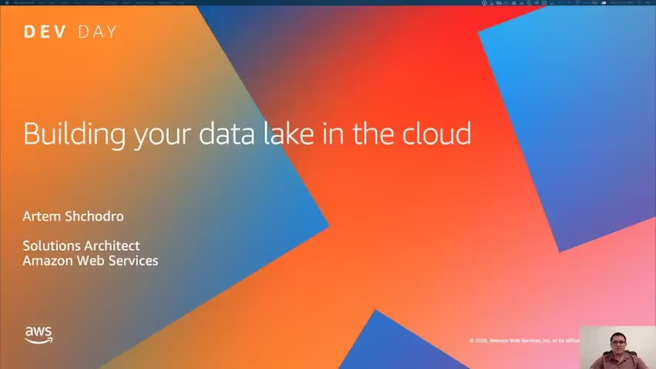 AWS Dev Day: Построение озер данных в облаке