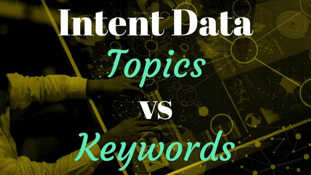 Getting Started with Intent Data- Topics vs. Keywords Audio