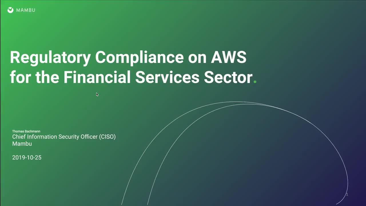 Kernbankensysteme als SaaS sicher und compliant auf AWS umsetzen – präsentiert von Mambu
