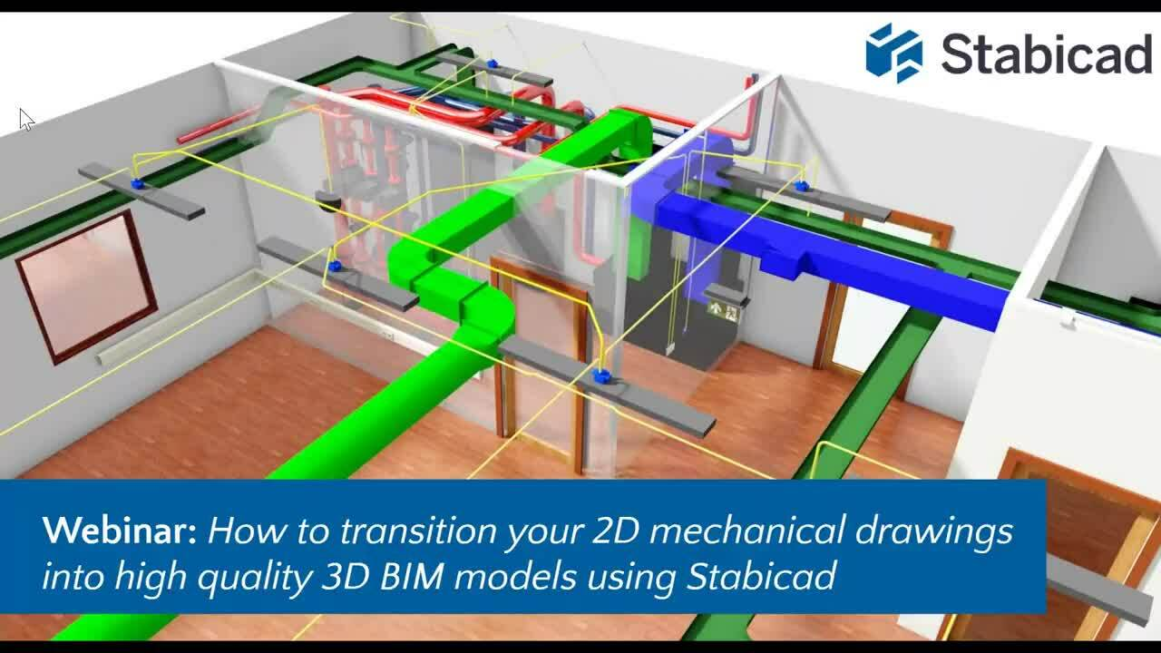 [ON-DEMAND WEBINAR] How to transition your 2D mechanical drawings into high quality 3D BIM models using Stabicad