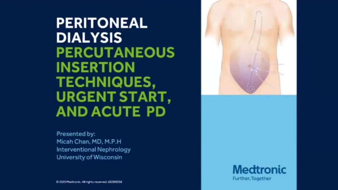Segment 1: Peritoneal Dialysis Webinar with Dr. Micah Chan