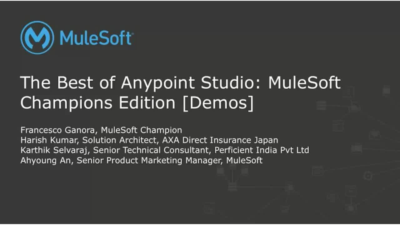 Webinar: The Best of Anypoint Studio: MuleSoft Champions Edition