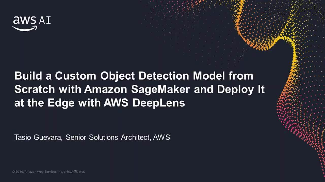 Build a Custom Object Detection Model from Scratch with Amazon SageMaker and Deploy it at the Edge with AWS DeepLens