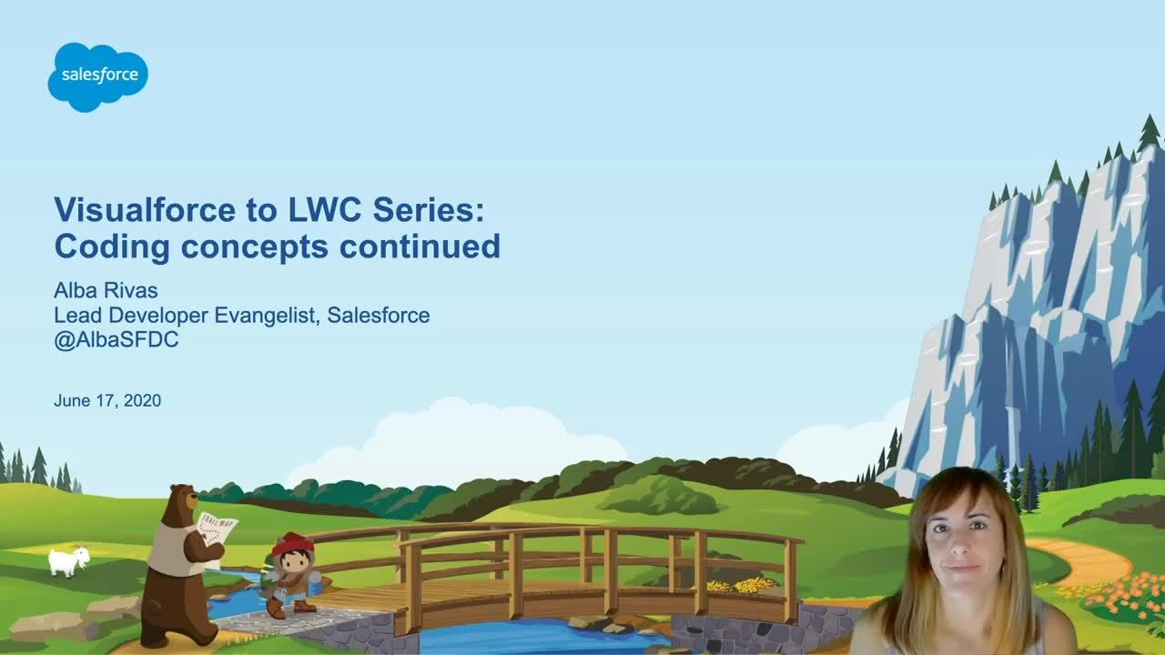 Video: Visualforce to LWC Series - Coding concepts continued