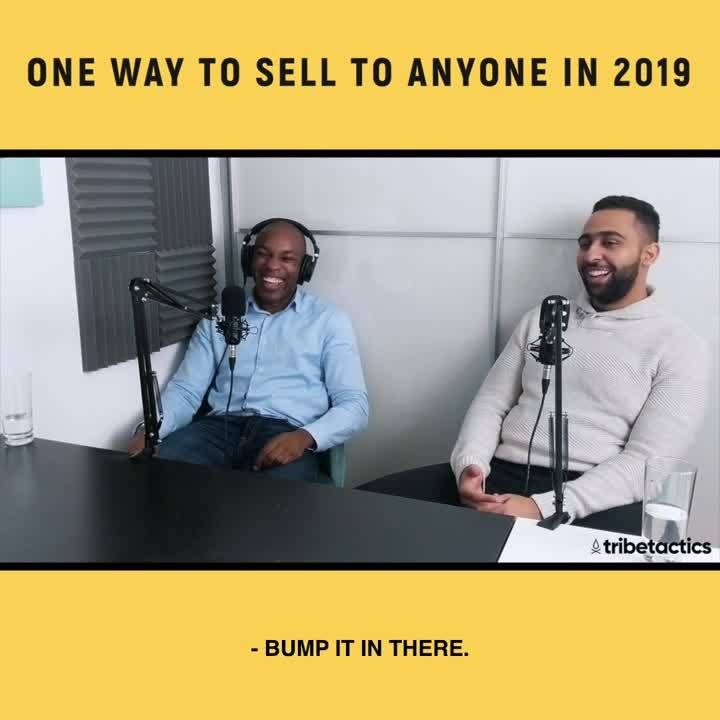 One way to sell to anyone in 2019