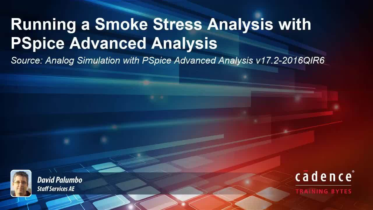Running a Smoke Stress Analysis with PSpice Advanced Analysis