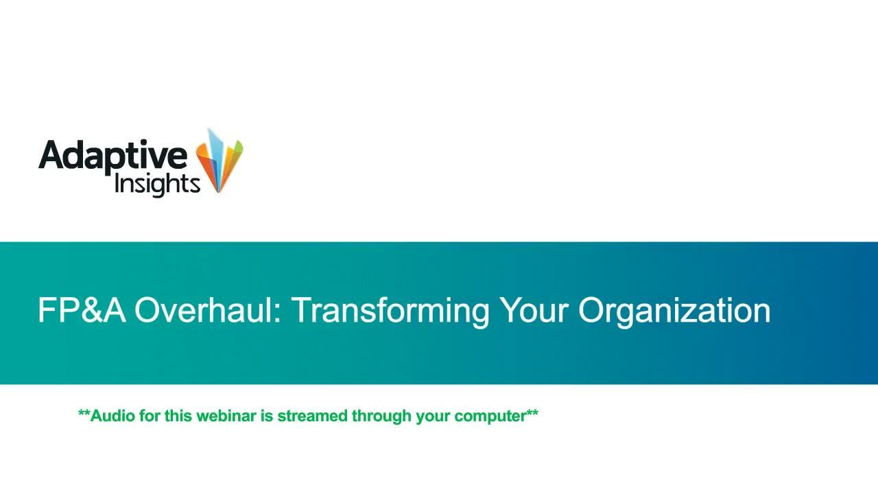 Screenshot for FP&A Overhaul: Transform your Organization through Process Improvement