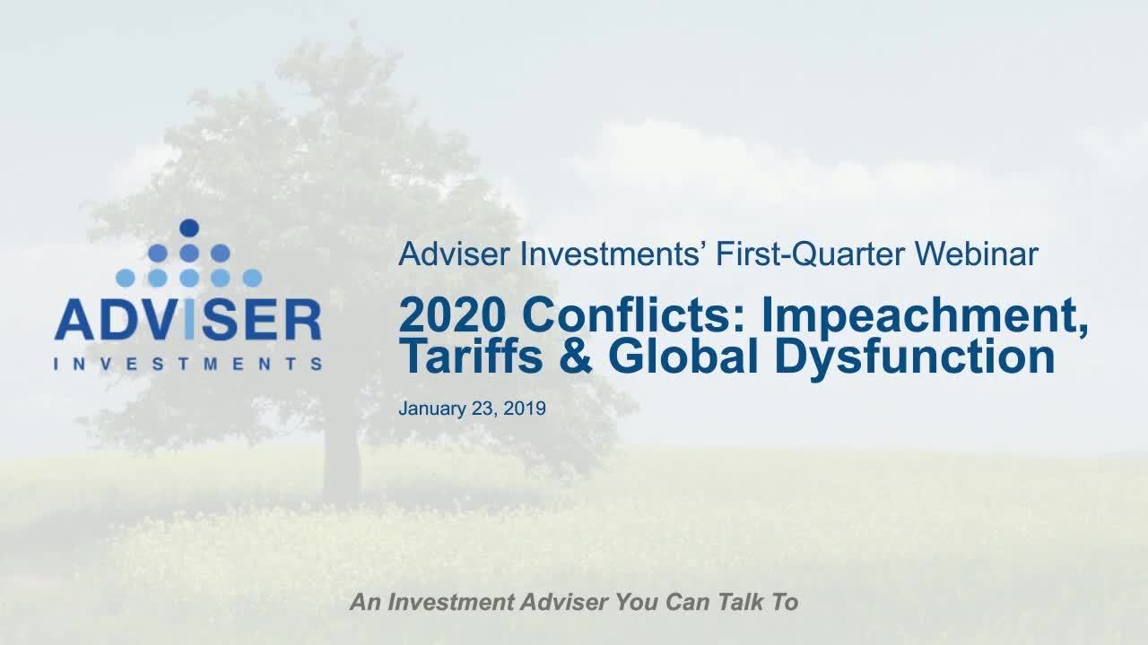 2020 Conflicts: Impeachment, Tariffs & Global Dysfunction