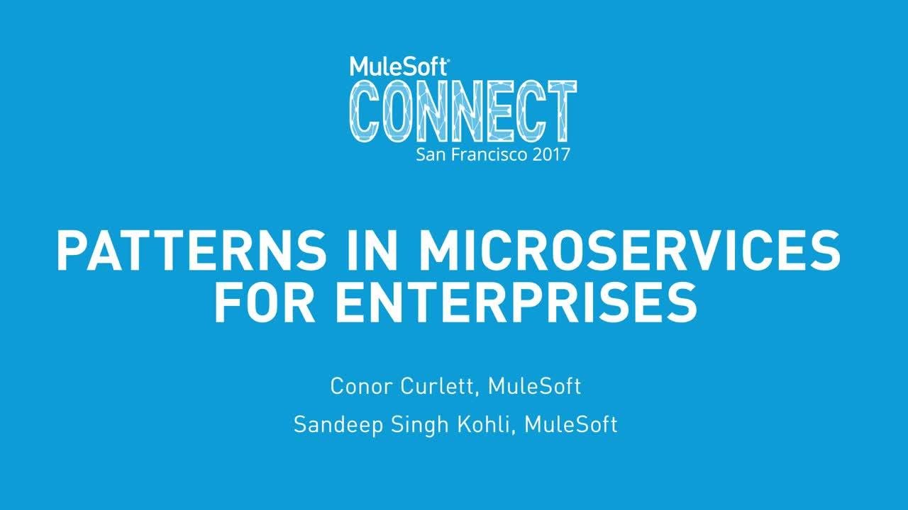 CONNECT 2017: Patterns in Microservices for Enterprises