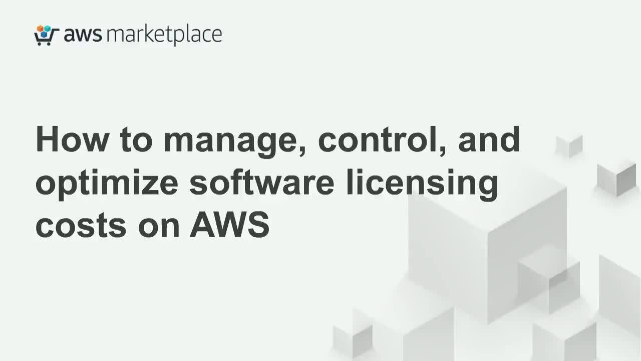 Optimize your Software IT Spend with AWS webinar