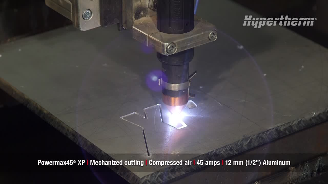 Powermax45 XP mechanized cutting - 12mm aluminum