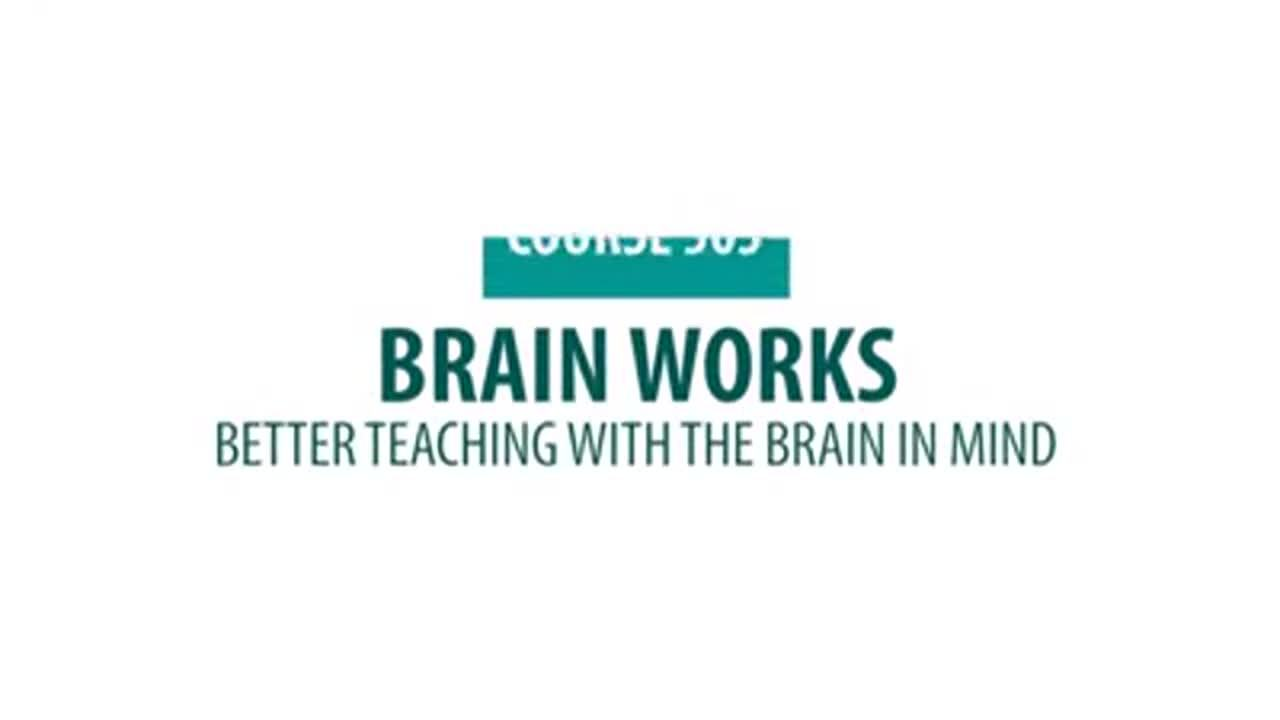 505 - Brain Works- Better teaching with the Brain in Mind (1)