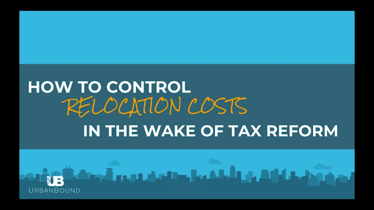 2018 Tax Reform_ How to Control Employee Relocation Costs