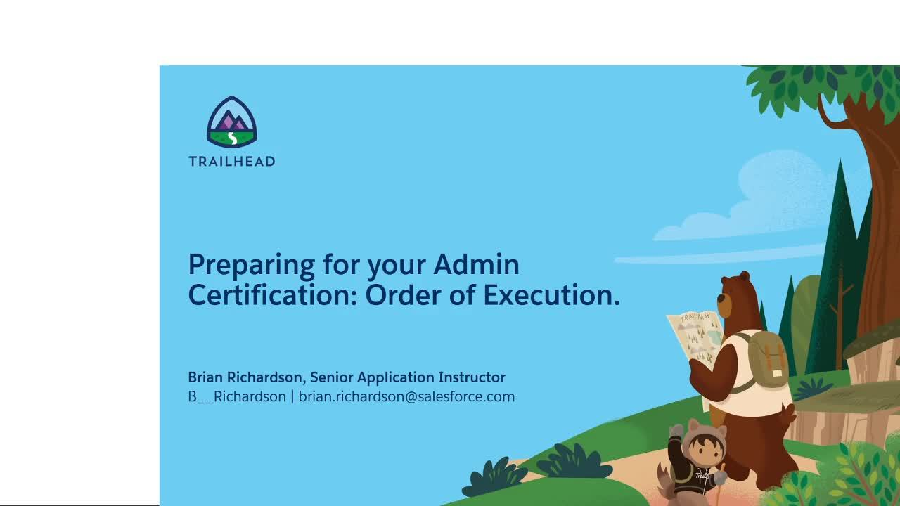Video: Preparing for Your Admin Certification: Order of Execution