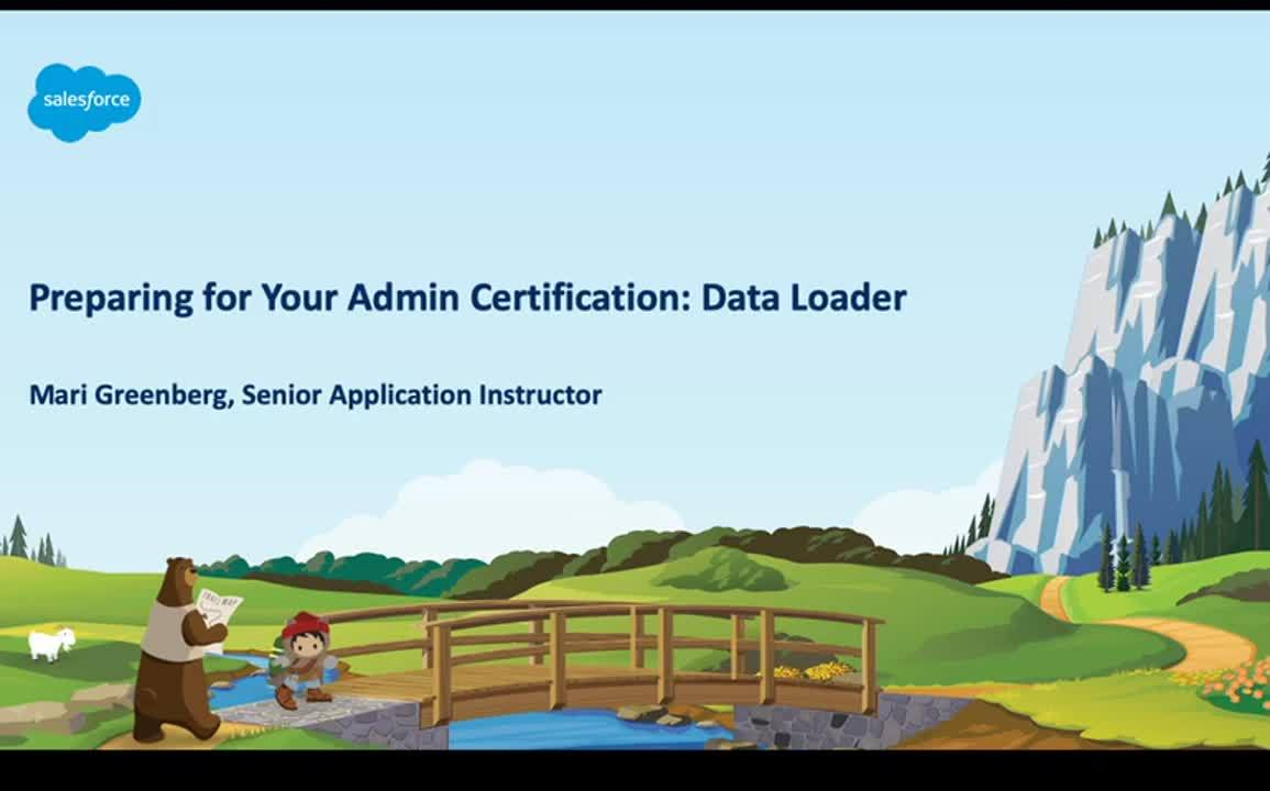Video: Preparing for Your Admin Certification: Data Loader