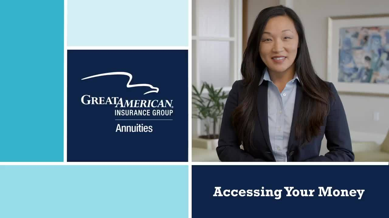 Accessing Your Money with Great American Insurance Group