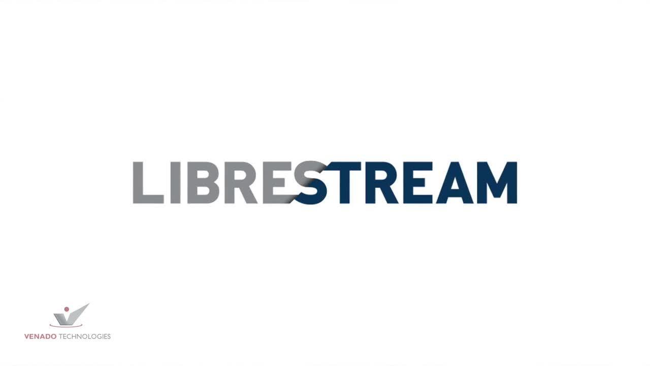 Venado and Remote Assistance with Librestream